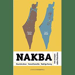 Nakba - Tres Ensayos Sobre Palestina