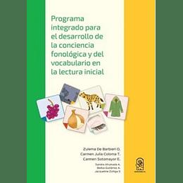 Programa Integrado Para El Desarrollo De La Conciencia Fonologica Y Del Vocabulario En La Lectura
