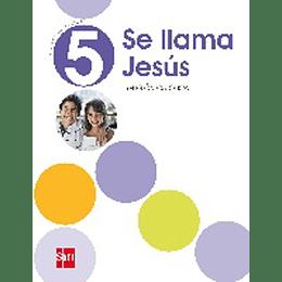 Se Llama Jesus 5° Basico
