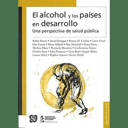El Alcohol Y Los Paises En Desarrollo Una Perspectiva De Salud Publica