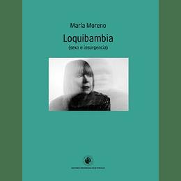 Loquibambia (Sexo E Insurgencia)
