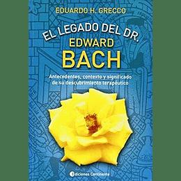 El Legado Del Doctor Edward Bach