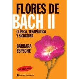 Flores De Bach Ii Clinica Y Terapeutica Y Signatura