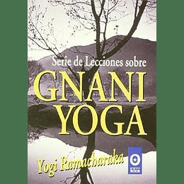 Serie De Lecciones Sobre Gnami Yoga