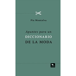 Apuntes Para Un Diccionario De La Moda