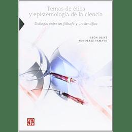 Temas De Etica Y Epistemologia De La Ciencia