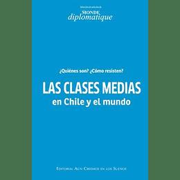 Clases Medias En Chile Y El Mundo, Las