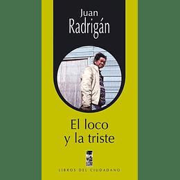 Loco Y La Triste