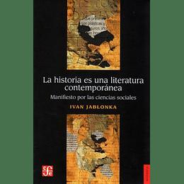 La Historia Es Una Literatura Contemporanea