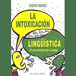La Intoxicacion Lingüistica