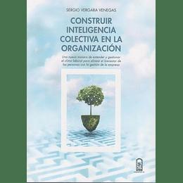 Construir Inteligencia Colectiva En La Organizacion