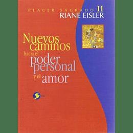 Nuevos Caminos Hacia El Poder Personal Y El Amor