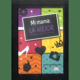 Mi Mama La Mejor (Libro En Español, Peso: 185 Gramos)