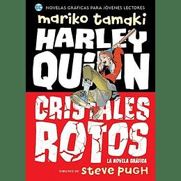 Harley Quinn Cristales Rotos [Novela Grafica]