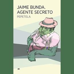 Jaime Bunda. Agente Secreto