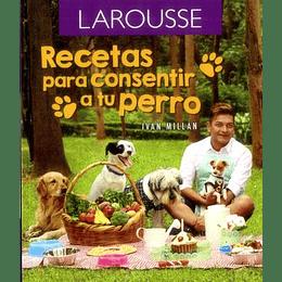 Recetas Para Consetir A Tu Perro