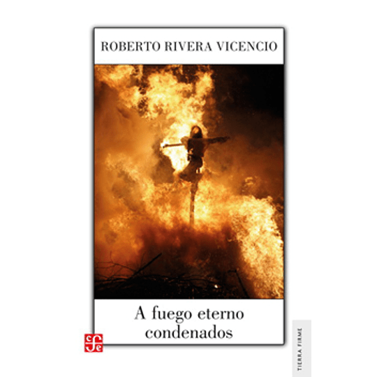 A Fuego Eterno Condenados