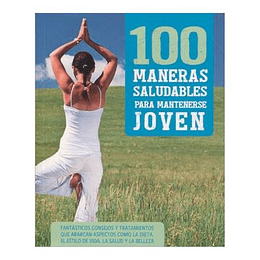 100Maneras Saludables Para Mantenerse Joven