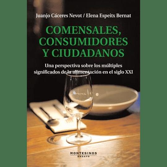 Comensales Consumidores Y Ciudadanos