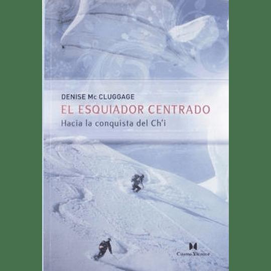 El Esquiador Centrado