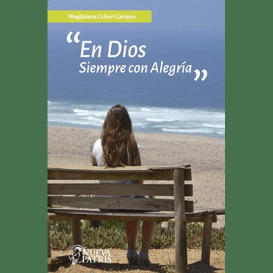 En Dios Siempre Con Alegria