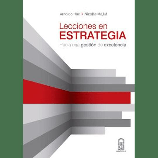 Lecciones En Estrategia Hacia Una Gestión De Excelencia
