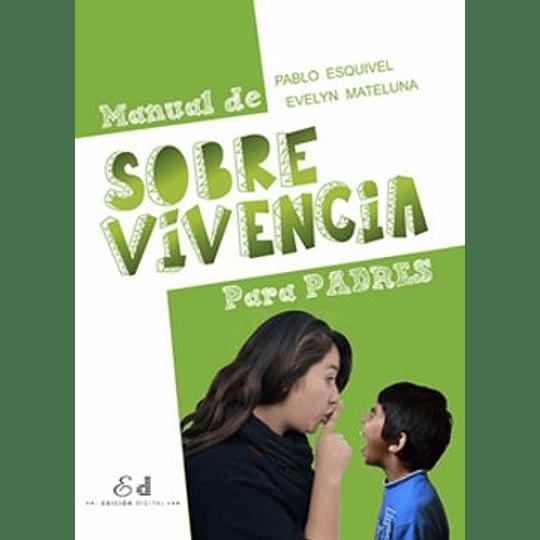 Manual De Sobrevivencia Para Padres