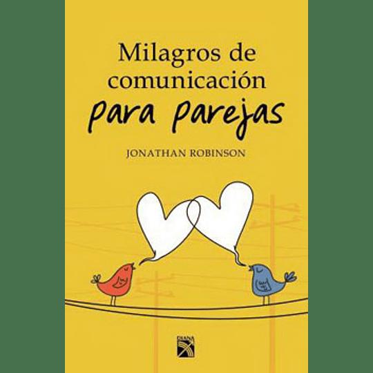 Milagris De Comunicacion Para Parejas