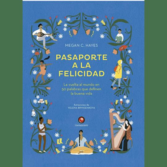 Pasaporte A La Felicidad