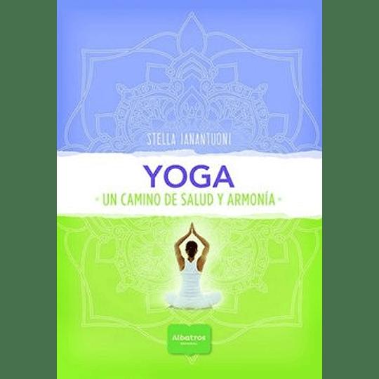 Yoga- Un Camino De Salud Y Armonia