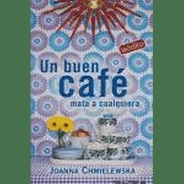 Buen Cafe Mata A Cualquiera, Un