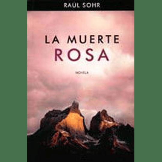 Muerte Rosa, La