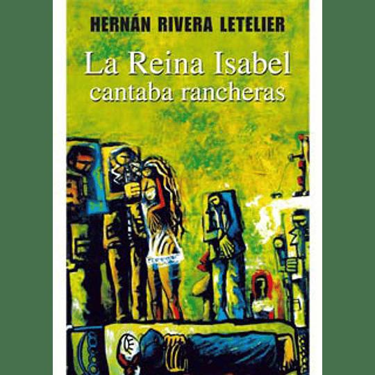 Reina Isabel Cantaba Rancheras, La