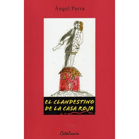 Clandestino De La Casa Roja, El