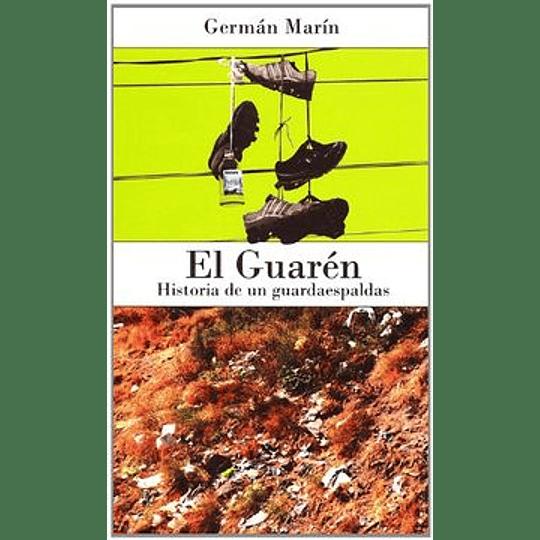 Guaren, El -Historia De Un Guardaespalda-
