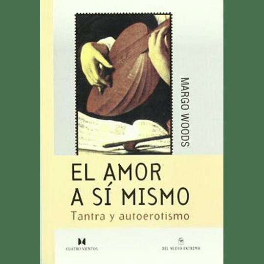 Amor A Si Mismo, El
