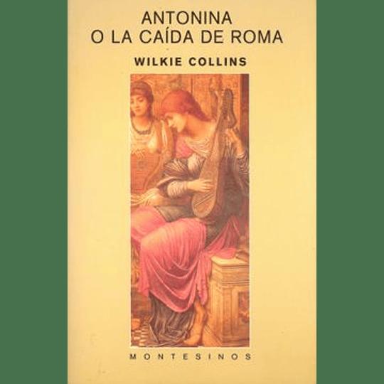 Antonina O La Caida De Roma