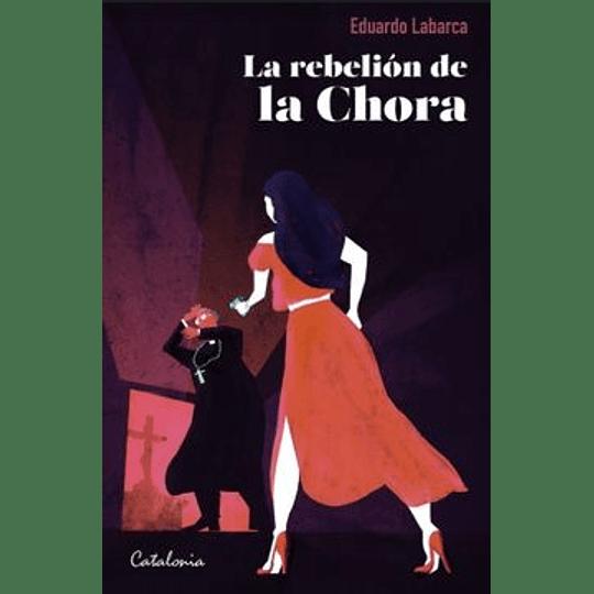 La Rebelion De La Chora