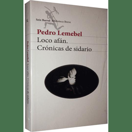Loco Afan Cronicas De Sidario