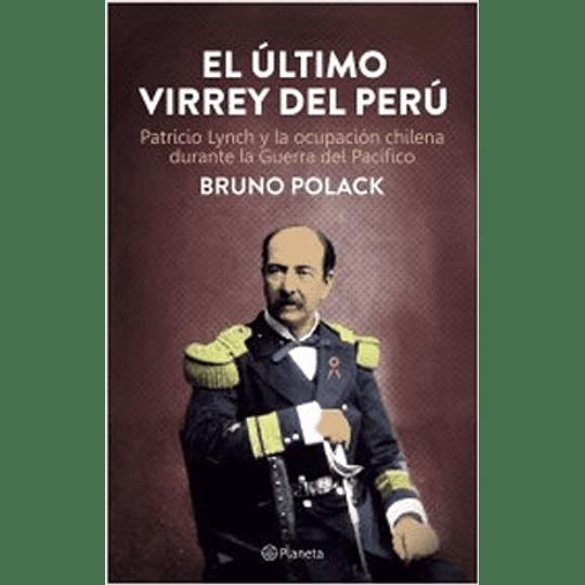 El Ultimo Virrey Del Peru