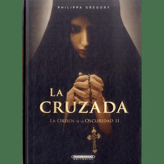 La Cruzada La Orden De La Oscuridad Ii