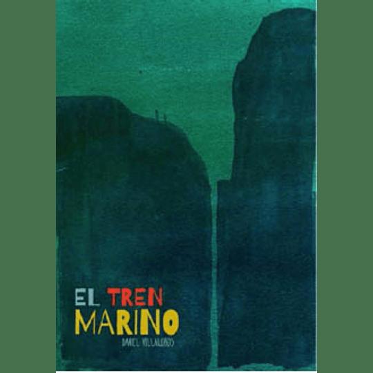 Tren Marino, El