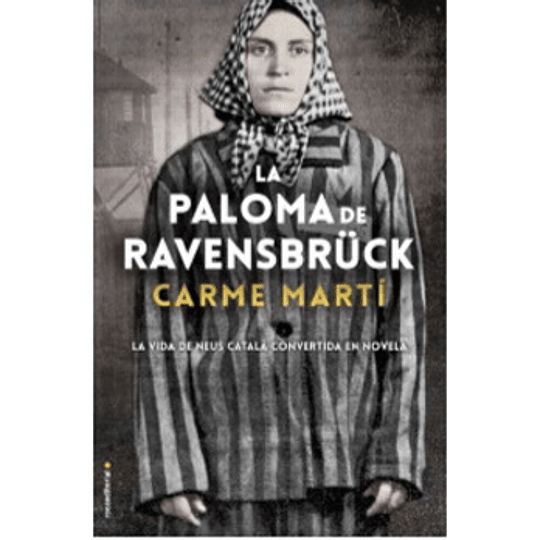 La Paloma De Ravensbruck
