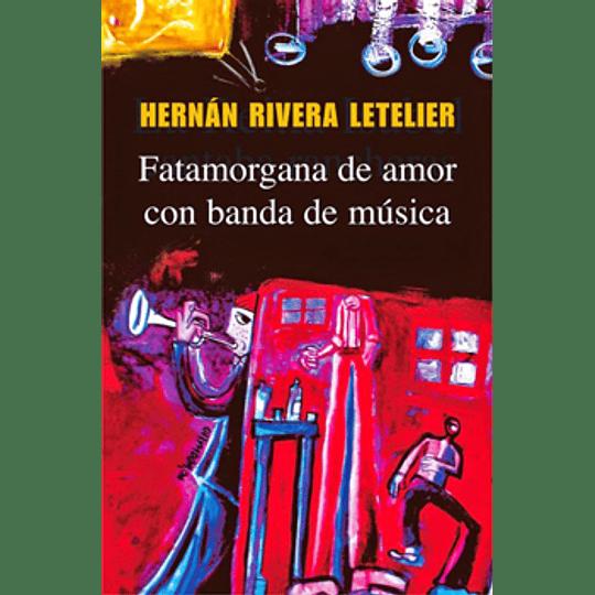 Fatamorgana De Amor Con Banda De Musica