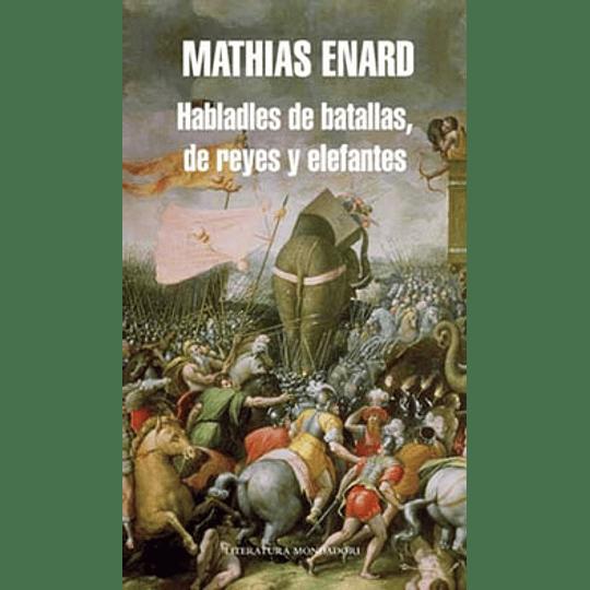 Habladles De Batallas De Reyes Y Elefantes