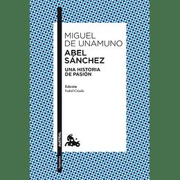 Abel Sanches Una Historia De Pasion