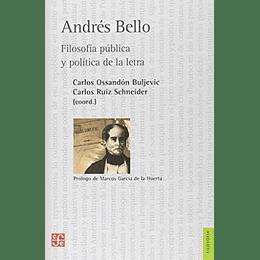 Andres Bello, Filosofia Publica Y Politica De La Letra