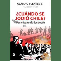 ¡Cuando Se Jodio Chile?