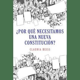 ¿Por Que Necesitamos Una Nueva Constitucion?