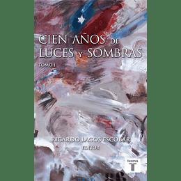 Cien Años De Luces Y Sombras Tomo 2